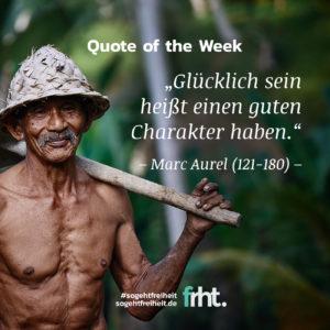 Quote of the Week |Glück –Marc Aurel |So geht Freiheit |Jan Stiewe
